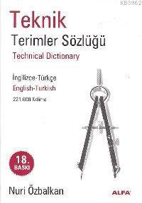 Teknik Terimler Sözlüğü; İngilizce - Türkçe, Türkçe - İngilizce (221.000 Kelime)