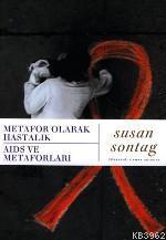 Metafor Olarak Hastalık Aids ve Metaforları