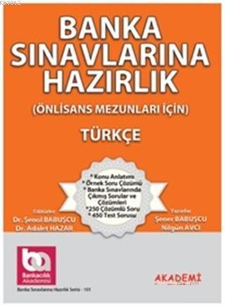 Banka Sınavlarına Hazırlık - Türkçe; Önlisans Mezunları İçin