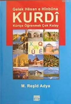 Gelek Hesan e Hinbuna Kurdi; Kürtçe Öğrenmek Çok Kolay