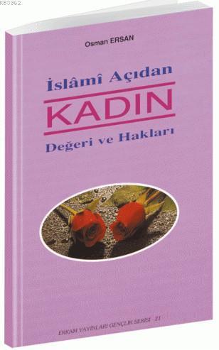İslami Açıdan Kadın Değeri ve Hakları