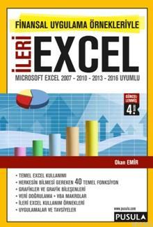 Finansal Uygulama Örnekleriyle İleri Excel; Microsoft Excel 2007 - 2010 - 2013 Uyumlu
