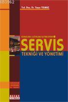 Servis Tekniği ve Yönetimi